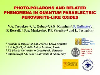 PHOTO-POLARONS AND RELATED PHENOMENA IN QUANTUM PARAELECTRIC PEROVSKITE-LIKE OXIDES