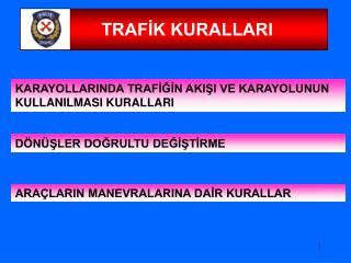 TRAFİK KURALLARI