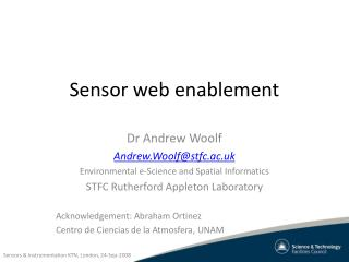 Sensor web enablement