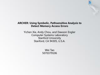 ARCHER: Using Symbolic, Pathsensitive Analysis to Detect Memory Access Errors