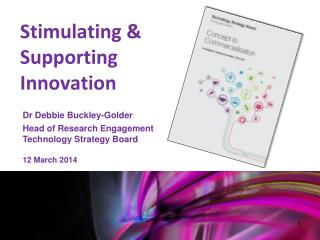 Stimulating & Supporting Innovation