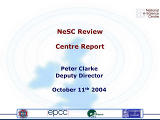 NeSC Review Centre Report