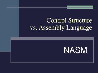 Control Structure vs. Assembly Language