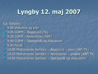 Lyngby 12. maj 2007