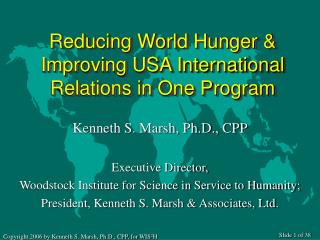 Reducing World Hunger & Improving USA International Relations in One Program