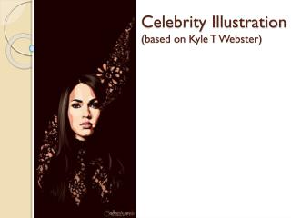 Celebrity Illustration (based on Kyle T Webster)