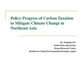 Policy Progress of Carbon Taxation to Mitigate Climate Change in Northeast Asia