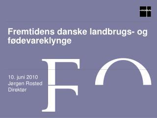 Fremtidens danske fødevareklynge
