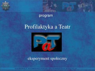 Profilaktyka a Teatr