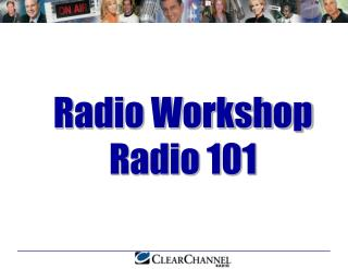 Radio Workshop Radio 101