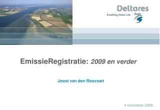 EmissieRegistratie:  2009 en verder
