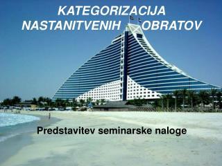 KATEGORIZACIJA NASTANITVENIH      OBRATOV