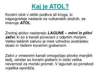 Kaj je ATOL?