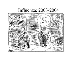 Influenza: 2003-2004