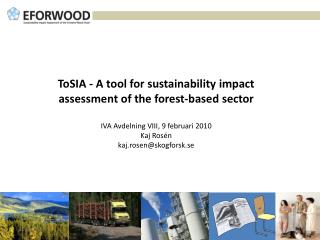 ToSIA - A tool for sustainability impact assessment of the forest-based sector