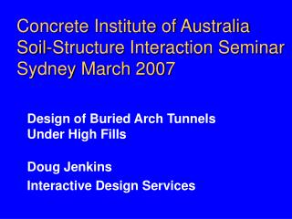 Concrete Institute of Australia Soil-Structure Interaction Seminar  Sydney March 2007