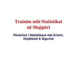 Trainim mbi Statistikat në Shqipëri
