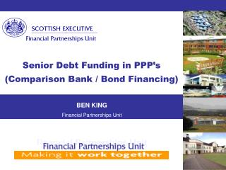 Senior Debt Funding in PPP s Comparison Bank