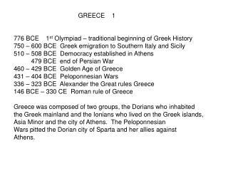 Greek art periods: 1000 – 700 BCE   Proto-Geometric and
