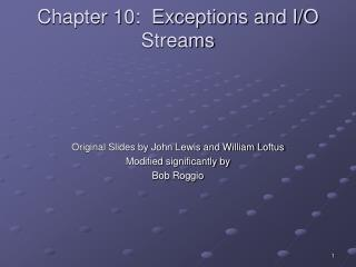 Chapter 10:  Exceptions and I