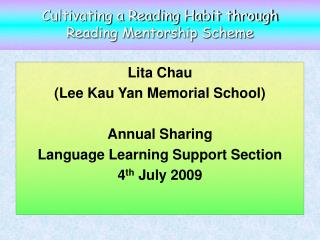 Cultivating a Reading Habit through Reading Mentorship Scheme