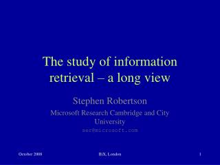 The study of information retrieval – a long view