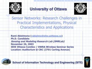 Rami Abielmona ( rabielmo@site.uottawa ) Ph.D. Candidate