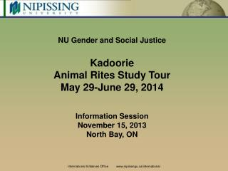 NU Gender and Social Justice Kadoorie Animal Rites Study Tour May 29-June 29, 2014