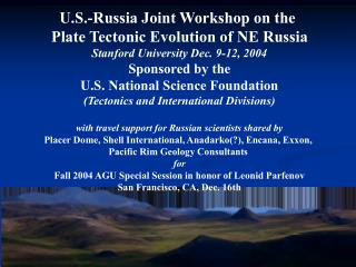 U.S.-Russia Joint Workshop on the  Plate Tectonic Evolution of NE Russia