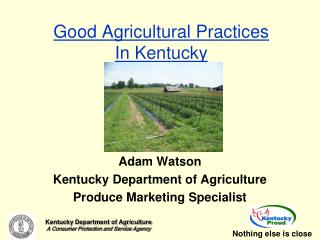 Good Agricultural Practices In Kentucky