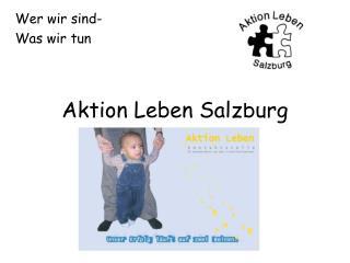Aktion Leben Salzburg