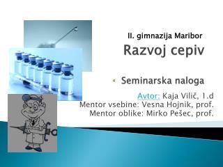 Razvoj cepiv Seminarska naloga