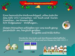 Danke für die Gute und Sportkameradschaftliche Zusammenarbeit und auf ein Neues im Jahr 2013 !!