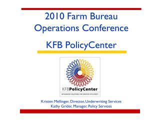 2010 Farm Bureau Operations Conference KFB PolicyCenter