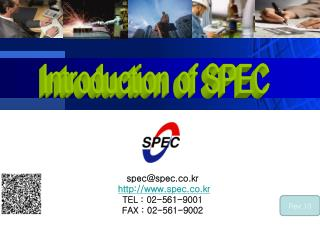 spec@spec.co.kr spec.co.kr TEL  : 02-561-9001 F AX  : 02-561-9002