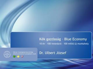 Kék gazdaság – Blue Economy