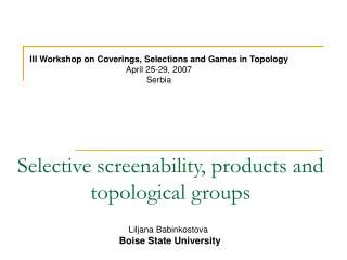 Selective screenability, products and topological groups