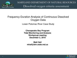Chesapeake Bay Program Tidal Monitoring and Analysis Workgroup meeting December 2, 2010 Matt Hall