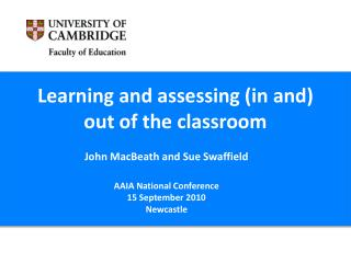 Learning and assessing (in and) out of the classroom
