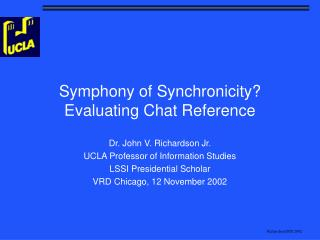 Symphony of Synchronicity Evaluating Chat Reference