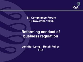 SII Compliance Forum 15 November 2006