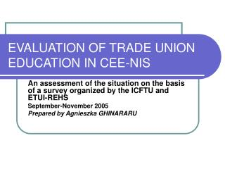 EVALUATION OF TRADE UNION EDUCATION IN CEE-NIS
