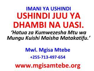 Mwl . Mgisa Mtebe +255-713-497-654 mgisamtebe