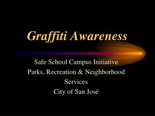 Graffiti Awareness