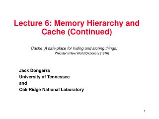 Lecture 6: Memory Hierarchy and Cache (Continued)