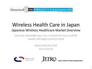 Wireless Health Care in Japan Japanese Wireless Healthcare Market Overview