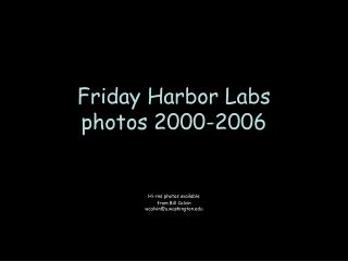Friday Harbor Labs photos 2000-2006