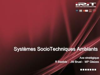 Systèmes SocioTechniques Ambiants
