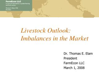 Livestock Outlook: Imbalances in the Market