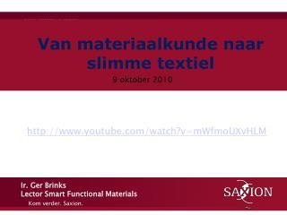 Van materiaalkunde naar slimme textiel